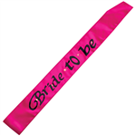 Bride To Be Sash Flashing Hot Pink